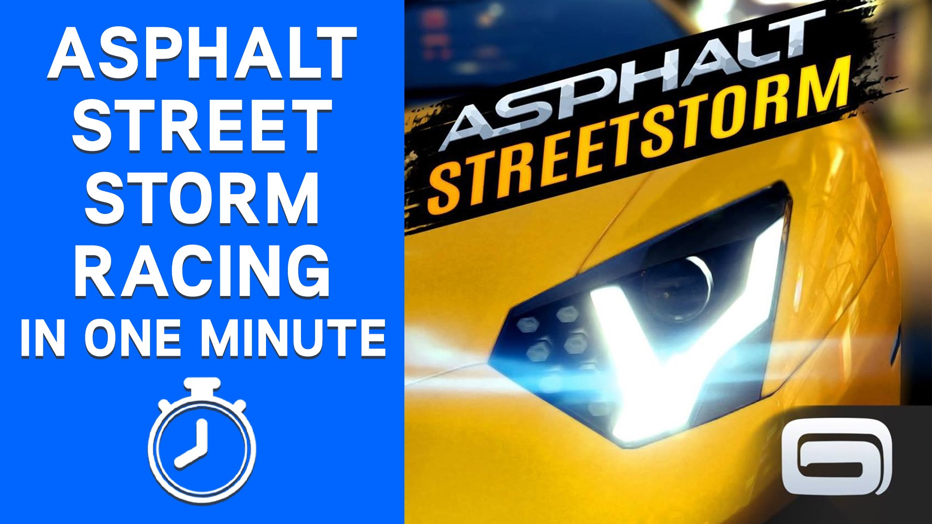 Asphalt Street Storm Racing in One Minute