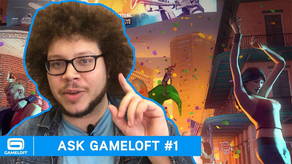 Ask Gameloft is here to answer your questions