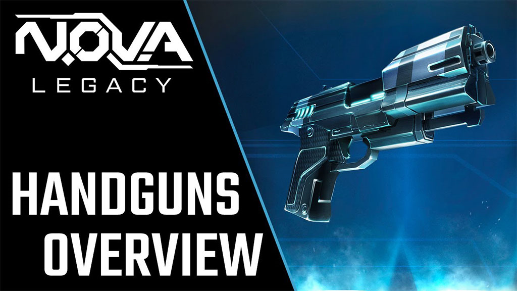 N.O.V.A. Legacy Update 2: Handguns Overview