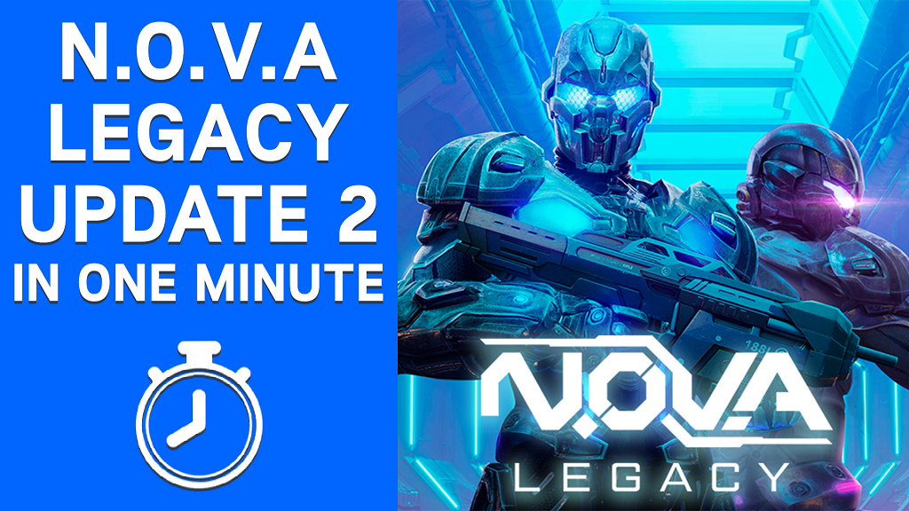 N.O.V.A. Legacy Update 2 in One Minute