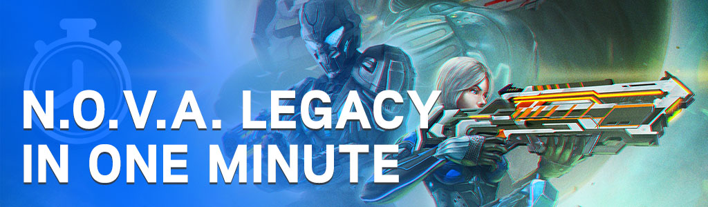 N O V A  Legacy Update 4 in One Minute | Gameloft Central