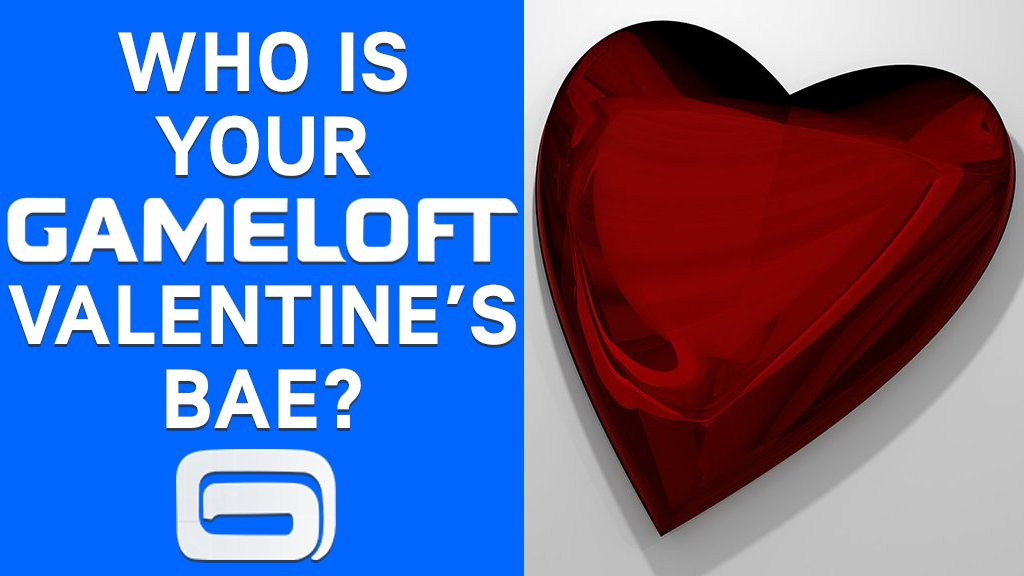 Who is your Gameloft Valentine's Bae?