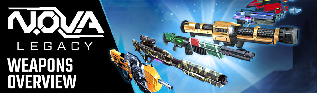 N O V A  Legacy Update 2: Full Weapon Round-up | Gameloft Central
