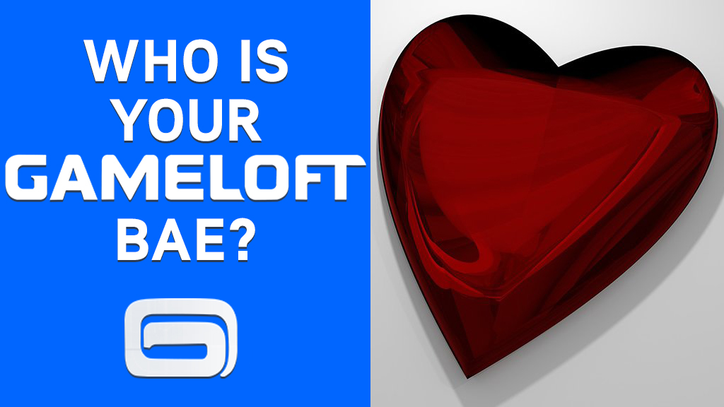 Who is your perfect Gameloft Bae?